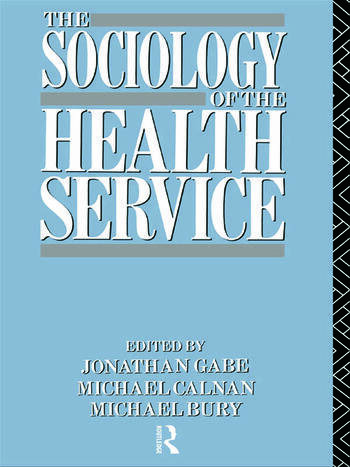 The Sociology of the Health Service book cover