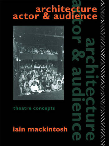 Architecture, Actor and Audience book cover