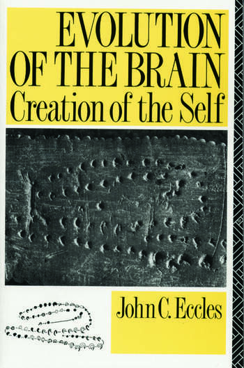 Evolution of the Brain: Creation of the Self book cover