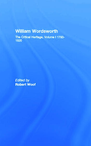 William Wordsworth The Critical Heritage, Volume I 1793-1820 book cover