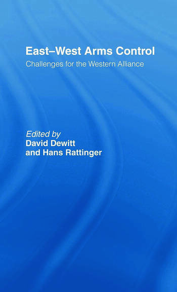 East-West Arms Control Challenges for the Western Alliance book cover