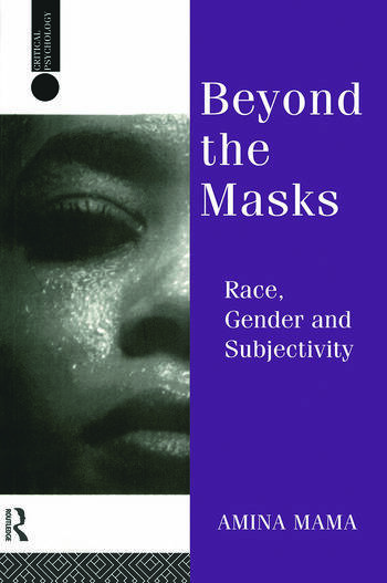 Beyond the Masks Race, Gender and Subjectivity book cover