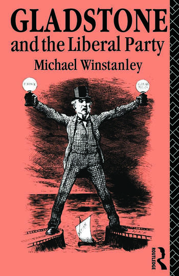 Gladstone and the Liberal Party book cover