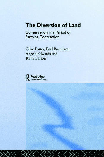 The Diversion of Land Conservation in a Period of Farming Contraction book cover