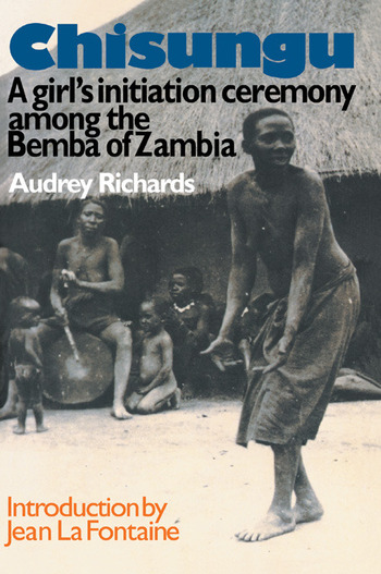 Chisungu A Girl's Initiation Ceremony Among the Bemba of Zambia book cover