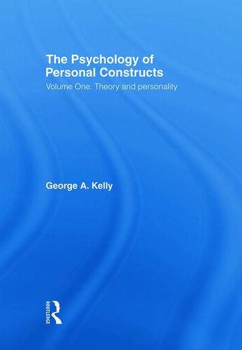 The Psychology of Personal Constructs Volume One: Theory and Personality book cover