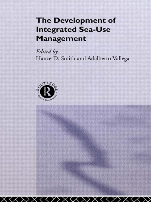 The Development of Integrated Sea Use Management book cover