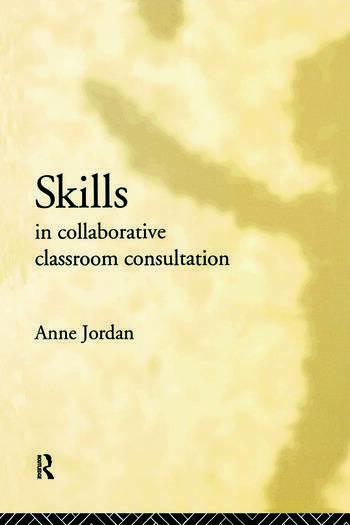 Skills in Collaborative Classroom Consultation book cover