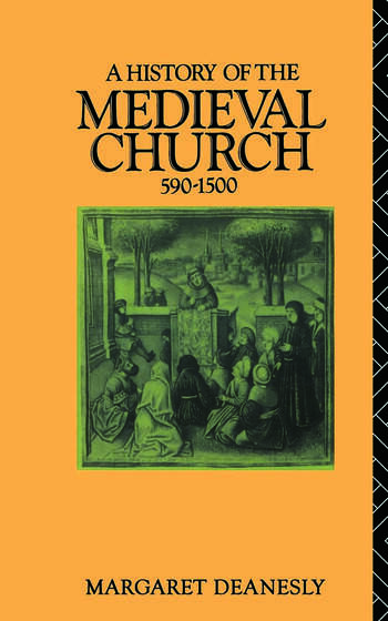 A History of the Medieval Church 590-1500 book cover