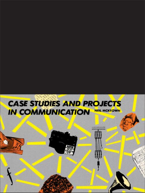 Case Studies and Projects in Communication book cover