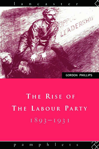 The Rise of the Labour Party 1893-1931 book cover