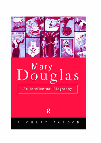 Mary Douglas An Intellectual Biography book cover
