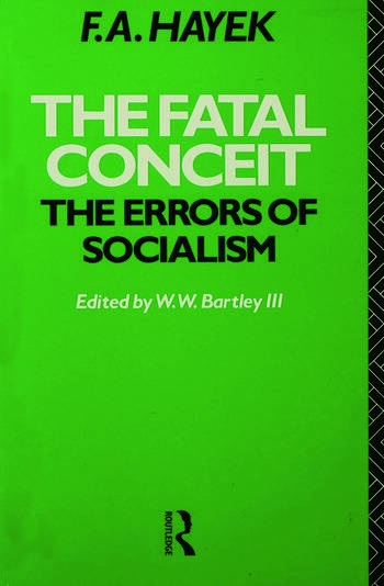 The Fatal Conceit The Errors of Socialism book cover
