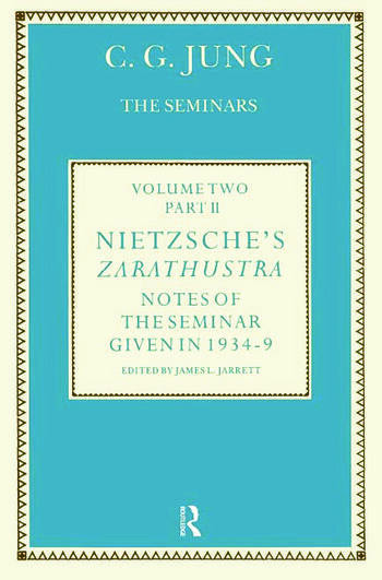 Nietzsche's Zarathustra Notes of the Seminar given in 1934-1939 by C.G. Jung book cover