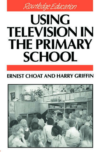 Using Television in the Primary School book cover
