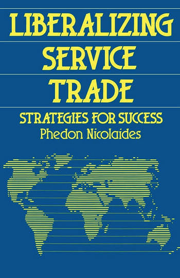 Liberalizing Service Trade Strategies for Success book cover