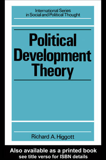 Political Development Theory The Contemporary Debate book cover