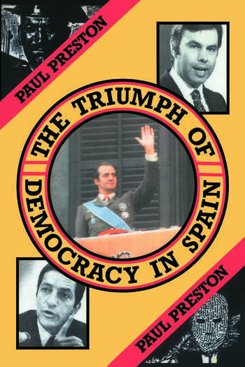 The Triumph of Democracy in Spain book cover