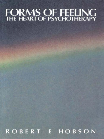 Forms of Feeling The Heart of Psychotherapy book cover