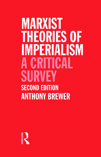 Marxist Theories of Imperialism A Critical Survey book cover