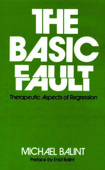 The Basic Fault Therapeutic Aspects of Regression book cover