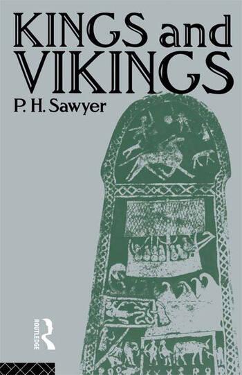 Kings and Vikings Scandinavia and Europe AD 700–1100 book cover