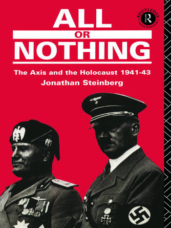 All or Nothing The Axis and the Holocaust 1941-43 book cover