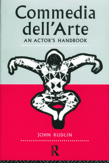 Commedia Dell'Arte: An Actor's Handbook book cover