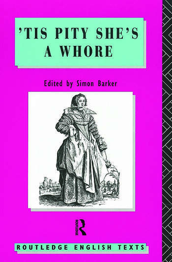 'Tis Pity She's A Whore John Ford book cover