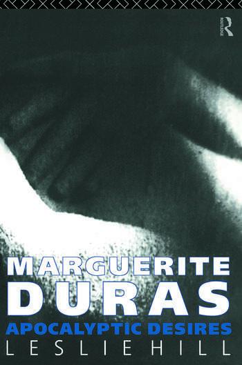 Marguerite Duras Apocalyptic Desires book cover