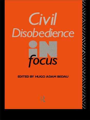 Civil Disobedience in Focus book cover