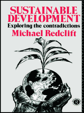 Sustainable Development Exploring the Contradictions book cover