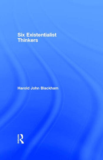 Six Existentialist Thinkers book cover