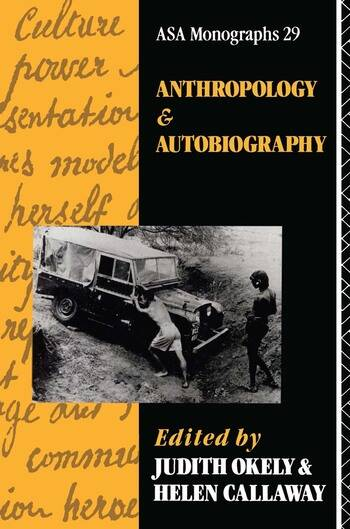 Anthropology and Autobiography book cover