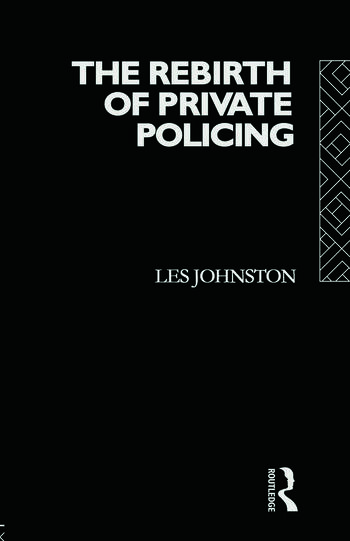 The Rebirth of Private Policing book cover