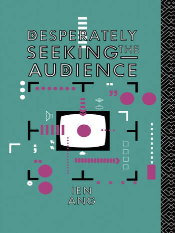 Desperately Seeking the Audience book cover