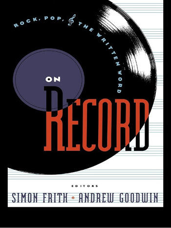 On Record Rock, Pop and the Written Word book cover