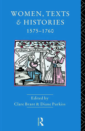 Women, Texts and Histories 1575-1760 book cover