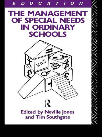The Management of Special Needs in Ordinary Schools book cover