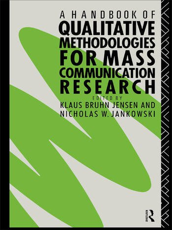 A Handbook of Qualitative Methodologies for Mass Communication Research book cover
