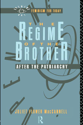 The Regime of the Brother After the Patriarchy book cover