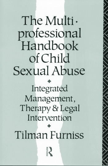 The Multiprofessional Handbook of Child Sexual Abuse Integrated Management, Therapy, and Legal Intervention book cover