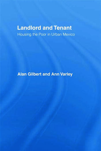 Landlord and Tenant Housing the Poor in Urban Mexico book cover