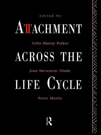 Attachment Across the Life Cycle book cover