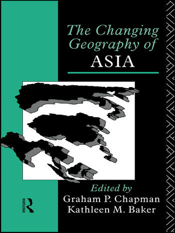 The Changing Geography of Asia book cover