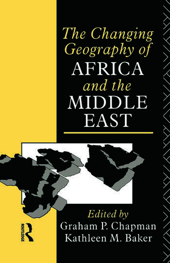 The Changing Geography of Africa and the Middle East book cover