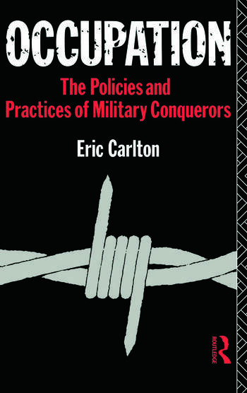 Occupation The Policies and Practices of Military Conquerors book cover