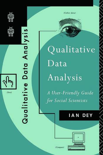 Qualitative Data Analysis A User Friendly Guide for Social Scientists book cover