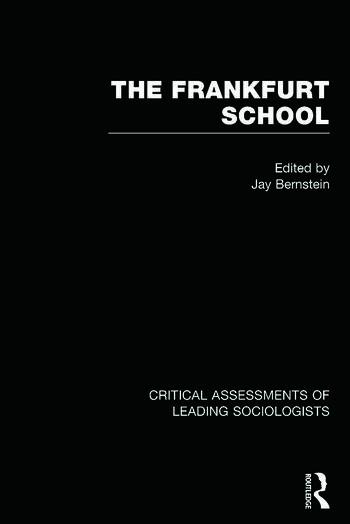 The Frankfurt School Critical Assessments book cover