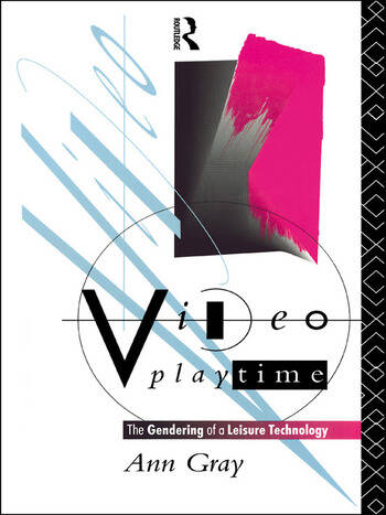 Video Playtime The Gendering of a Leisure Technology book cover